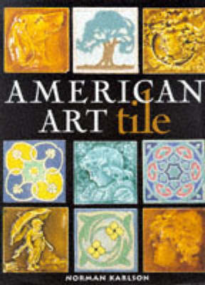 American Art Tile by Norman Karlson