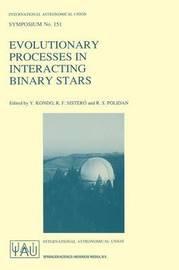 Evolutionary Processes in Interacting Binary Stars
