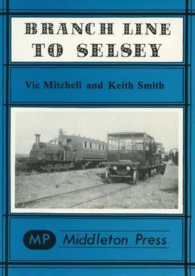 Branch Line to Selsey by Vic Mitchell image