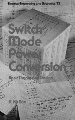 Switch Mode Power Conversion by K. Kit Sum