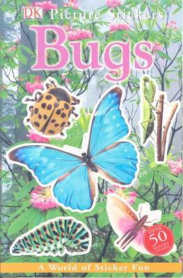 Bugs: A World of Sticker Fun : Over 50 Reusable Stickers by Steven Soderbergh image