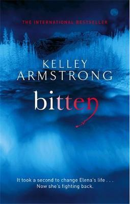 Bitten (Women of the Otherworld #1) (Uk Ed.) by Kelley Armstrong image