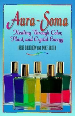 Aura-Soma by Irene Dalichow