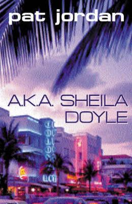 AKA Sheila Doyle by Pat Jordan image