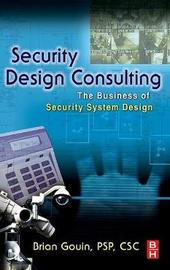 Security Design Consulting by Brian Gouin