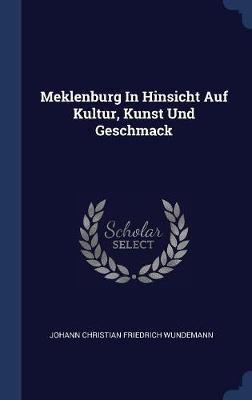 Meklenburg in Hinsicht Auf Kultur, Kunst Und Geschmack image