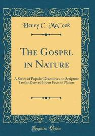 The Gospel in Nature by Henry C. McCook image