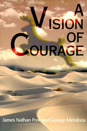 A Vision of Courage by James Nathan Post image