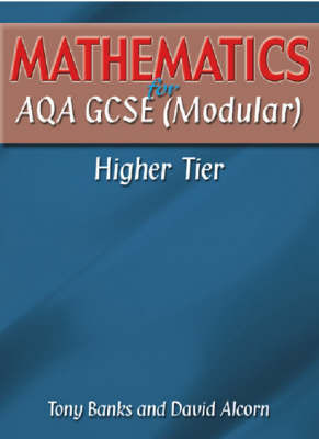 Mathematics for AQA GCSE (Modular): Higher Tier by Tony Banks image