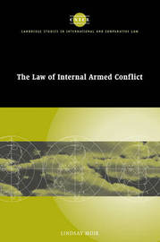 The Law of Internal Armed Conflict by Lindsay Moir image