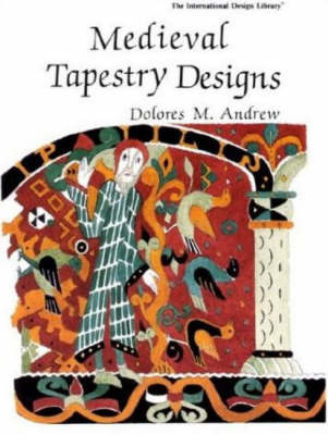Medieval Tapestry Designs by Dolores M. Andrew image