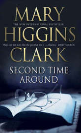 Second Time Around by Mary Higgins Clark image