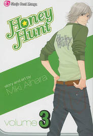 Honey Hunt, Volume 3 by Miki Aihara image