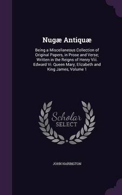 Nugae Antiquae by John Harington image