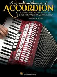 Sing-Along Favorites for Accordion by Gary Meisner