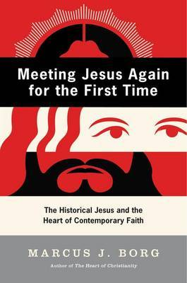 Meeting Jesus Again for the First Time by Marcus J Borg image