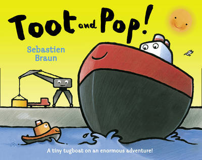 Toot and Pop by Sebastien Braun