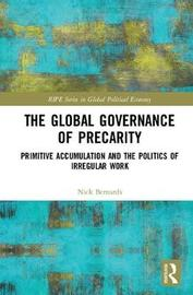 The Global Governance of Precarity by Nick Bernards