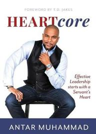 Heartcore by Antar Muhammad