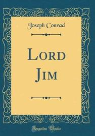 Lord Jim (Classic Reprint) by Joseph Conrad
