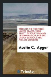 Trees of the Northern United States by Austin C Apgar image