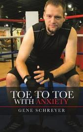 Toe to Toe with Anxiety by Gene Schreyer image
