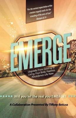 Emerge by Antoine Garrett