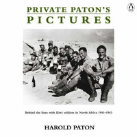 Private Paton's Pictures: Behind the Lines with Kiwi Soldiers in North Africa 1941-1943 by The New Zealand Herald image