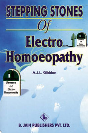 Stepping Stones to Electro-Homeopathy by A. J. L. Gliddon image