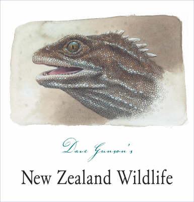 Dave Gunson's New Zealand Wildlife by Dave Gunson