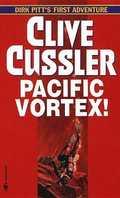 Pacific Vortex by Clive Cussler