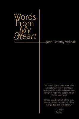 Words from My Heart by John Timothy Vicknair image