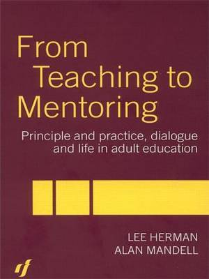 From Teaching to Mentoring by Lee Herman image