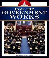 How the Government Works by Jeanne Marie Ford