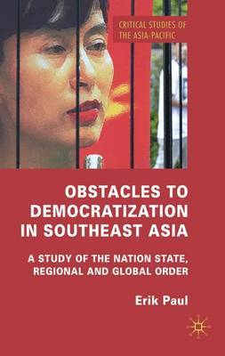 Obstacles to Democratization in Southeast Asia by E. Paul