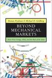 Beyond Mechanical Markets by Roman Frydman