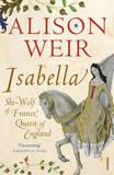 Isabella by Alison Weir