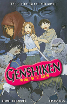 Genshiken: Return of the Otaku by Kio Shimoku