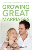 Growing Great Marriages by Ian Grant
