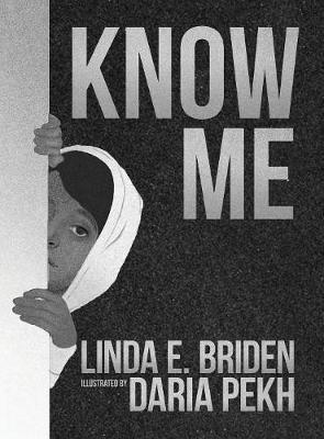 Know Me by Linda Briden