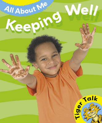All About Me: Keeping Well by Leon Read