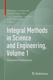 Integral Methods in Science and Engineering, Volume 1 image