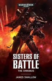Sisters of Battle: The Omnibus by James Swallow image