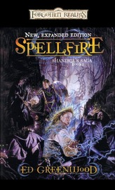 Forgotten Realms: Spellfire (Shandril's Saga #1) by Ed Greenwood image