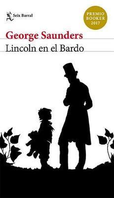 Lincoln En El Bardo by George Saunders image