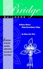 Bridge Builders by Elaine Voci