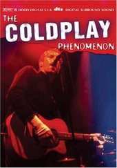 Coldplay - The Coldplay Phenomenon on DVD