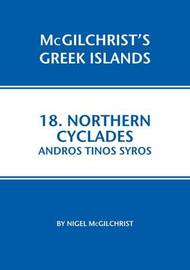 Northern Cyclades: Andros Tinos Syros by Nigel McGilchrist