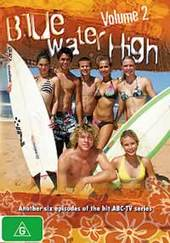 Blue Water High - Vol. 2: Episodes 7-13 on DVD