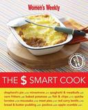 The $ Smart Cook by Women's Weekly Australian